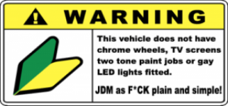 Warning JDM As Fuck
