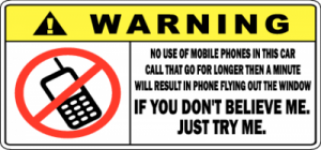 Warning No Phones