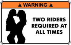 Warning Two Riders Required