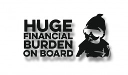 huge financial burden on board