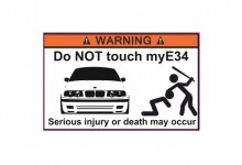 Do NOT touch my E34